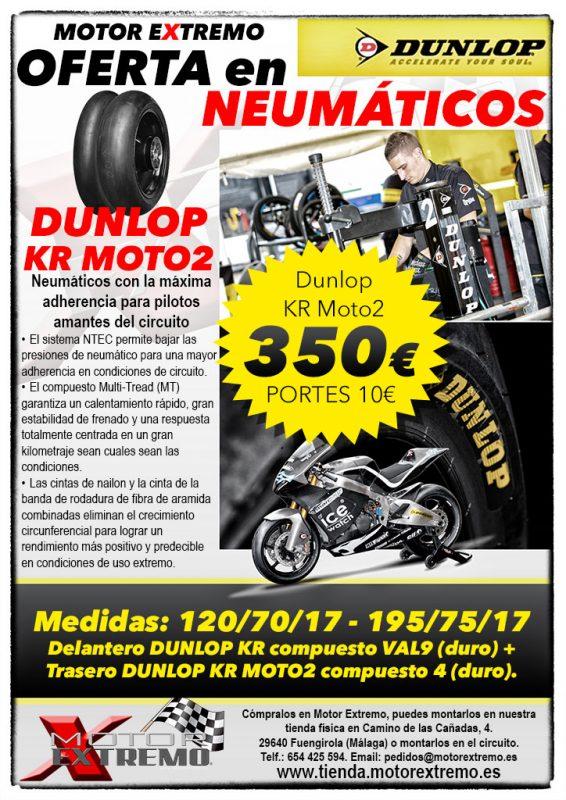 Promoción Neumáticos DUNLOP KR MOTO2 120/70/17-195/75/17